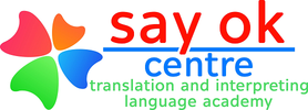 Say OK Academy | Translation and Interpreting